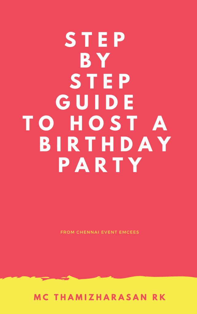 Step by Step Guide to Host a Birthday Party book by MC Thamizharasan RK
